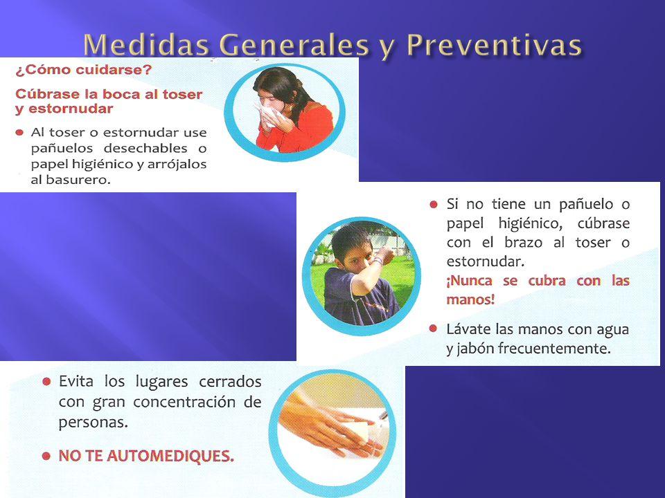 Medidas Generales y Preventivas