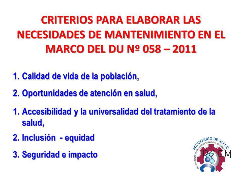 CRITERIOS PARA ELABORAR LAS NECESIDADES DE MANTENIMIENTO EN EL MARCO DEL DU Nº 058 – 2011