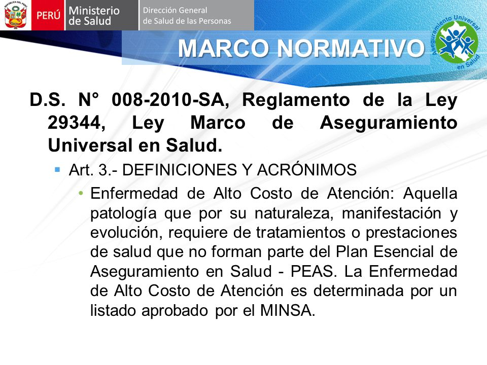 MARCO NORMATIVO D.S. N° 008-2010-SA, Reglamento de la Ley 29344, Ley Marco de Aseguramiento Universal en Salud.