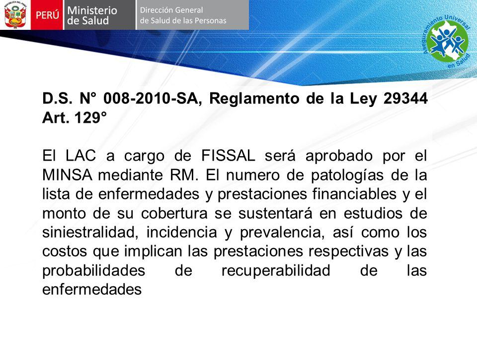D.S. N° 008-2010-SA, Reglamento de la Ley 29344 Art. 129°