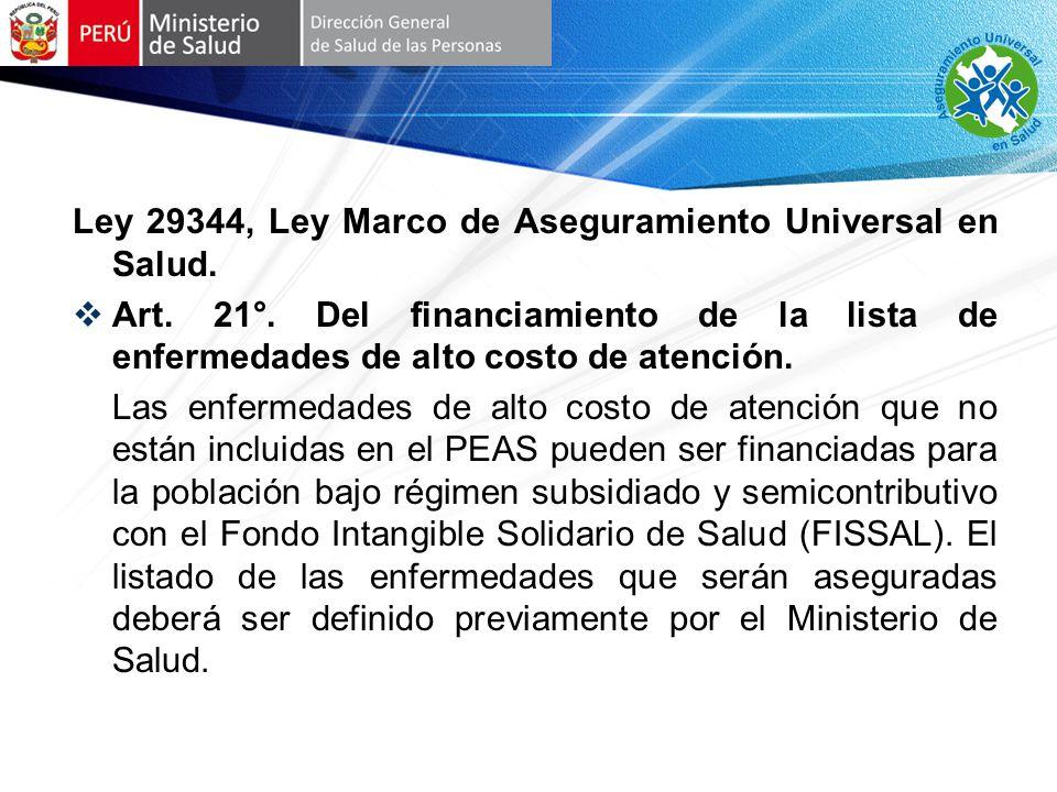 Ley 29344, Ley Marco de Aseguramiento Universal en Salud.