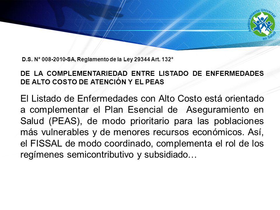 D.S. N° 008-2010-SA, Reglamento de la Ley 29344 Art. 132°