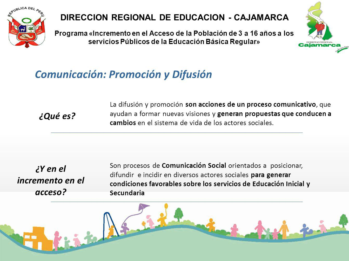 Comunicación: Promoción y Difusión ¿Y en el incremento en el acceso
