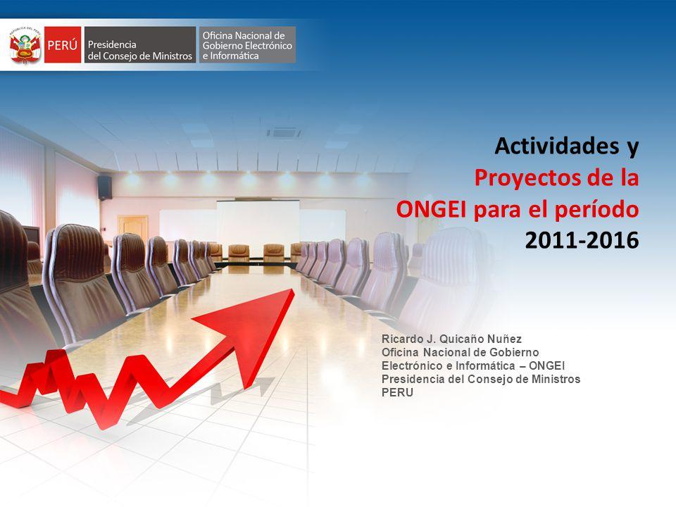 Actividades y Proyectos de la ONGEI para el período 2011-2016