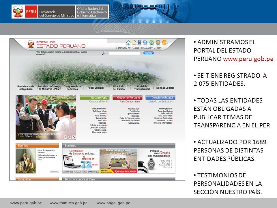 ADMINISTRAMOS EL PORTAL DEL ESTADO PERUANO www.peru.gob.pe