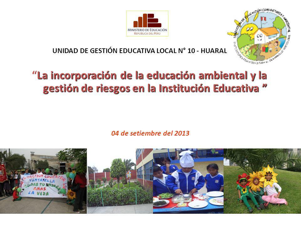 UNIDAD DE GESTIÓN EDUCATIVA LOCAL N° 10 - HUARAL