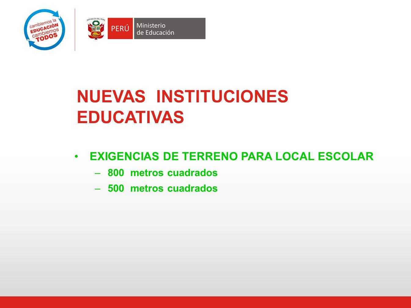 NUEVAS INSTITUCIONES EDUCATIVAS