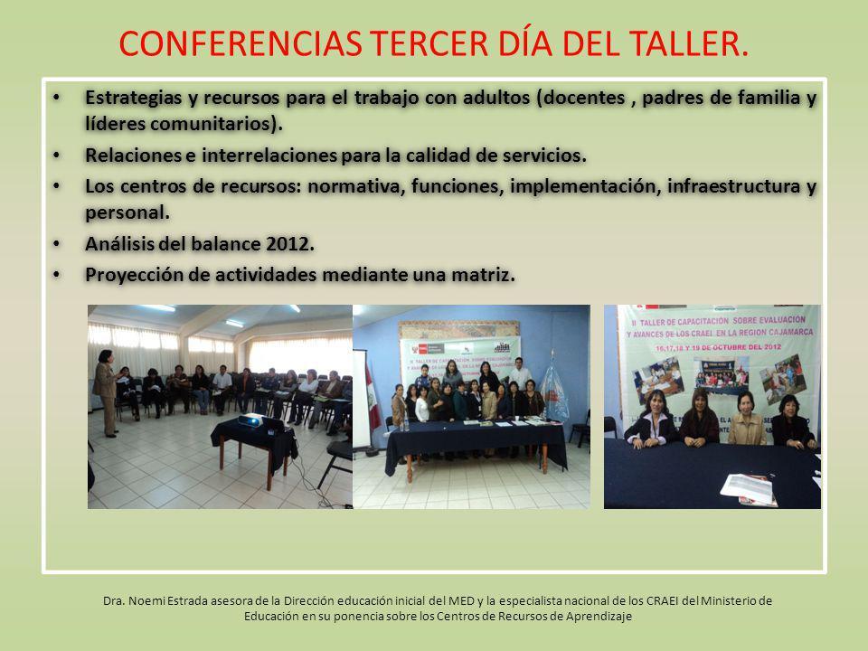 CONFERENCIAS TERCER DÍA DEL TALLER.
