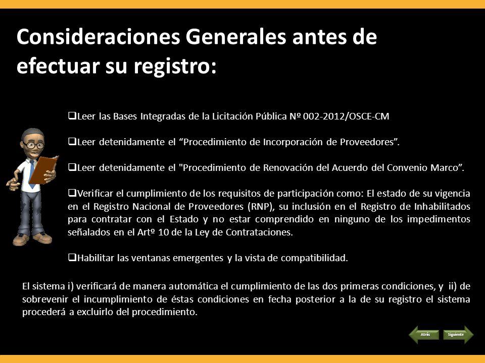Consideraciones Generales antes de efectuar su registro: