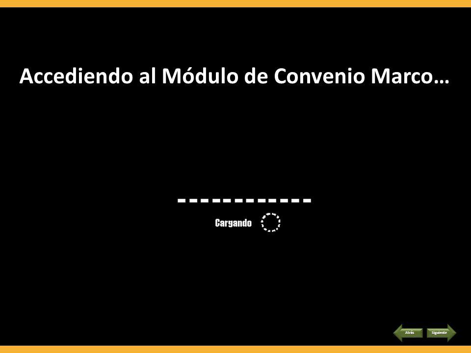 Accediendo al Módulo de Convenio Marco…