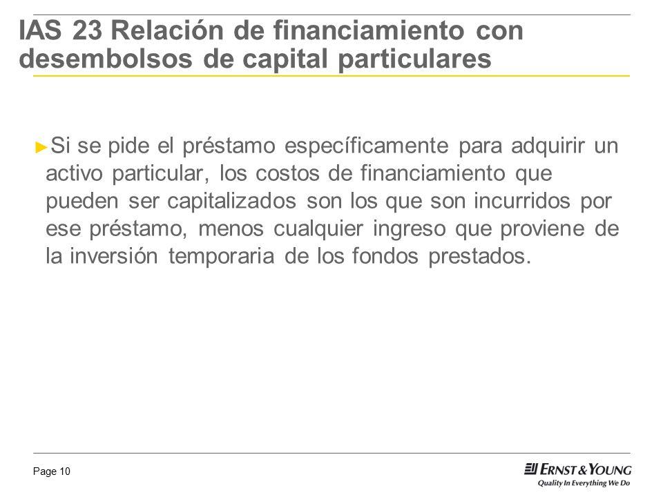 IAS 23 Relación de financiamiento con desembolsos de capital particulares