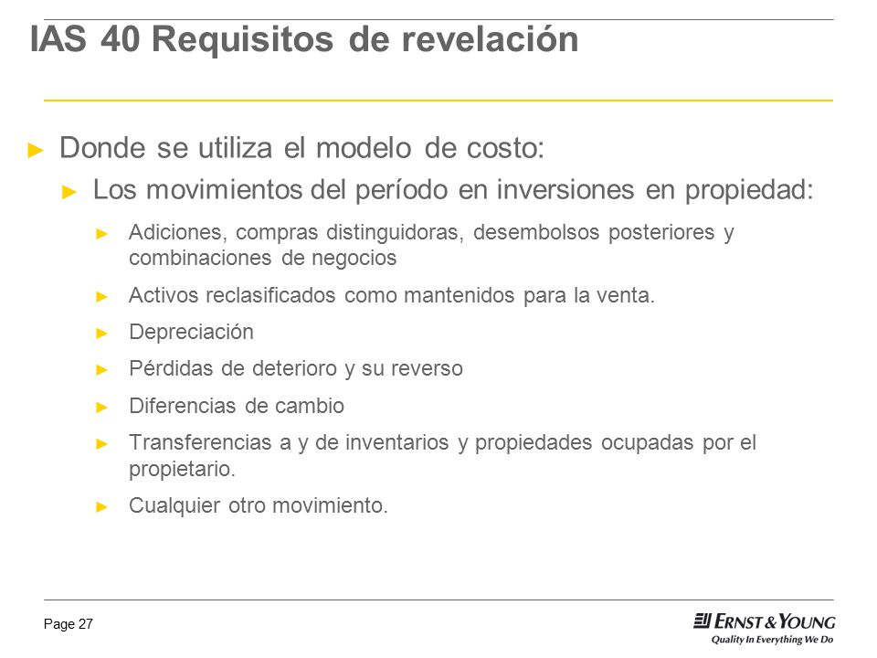 IAS 40 Requisitos de revelación