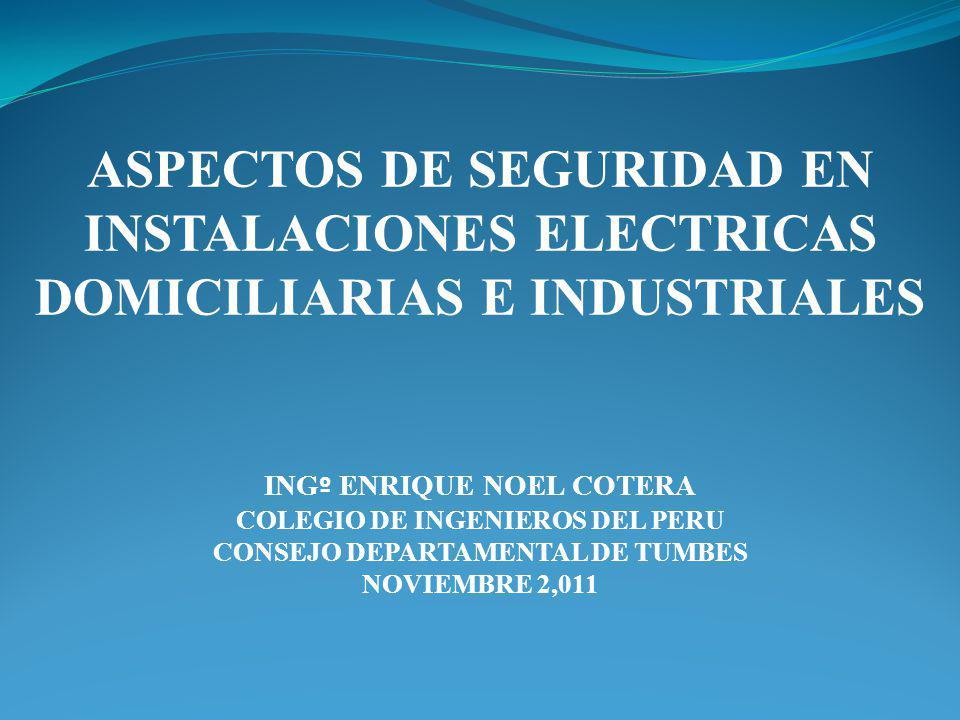 ASPECTOS DE SEGURIDAD EN INSTALACIONES ELECTRICAS