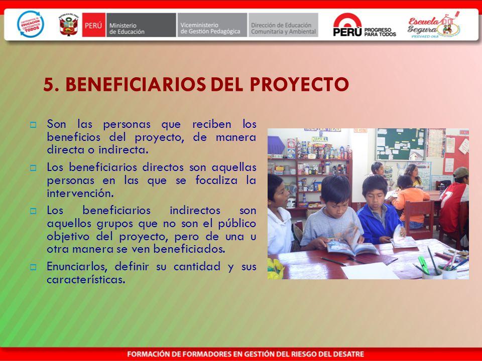 5. BENEFICIARIOS DEL PROYECTO