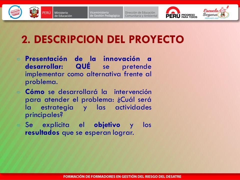 2. DESCRIPCION DEL PROYECTO