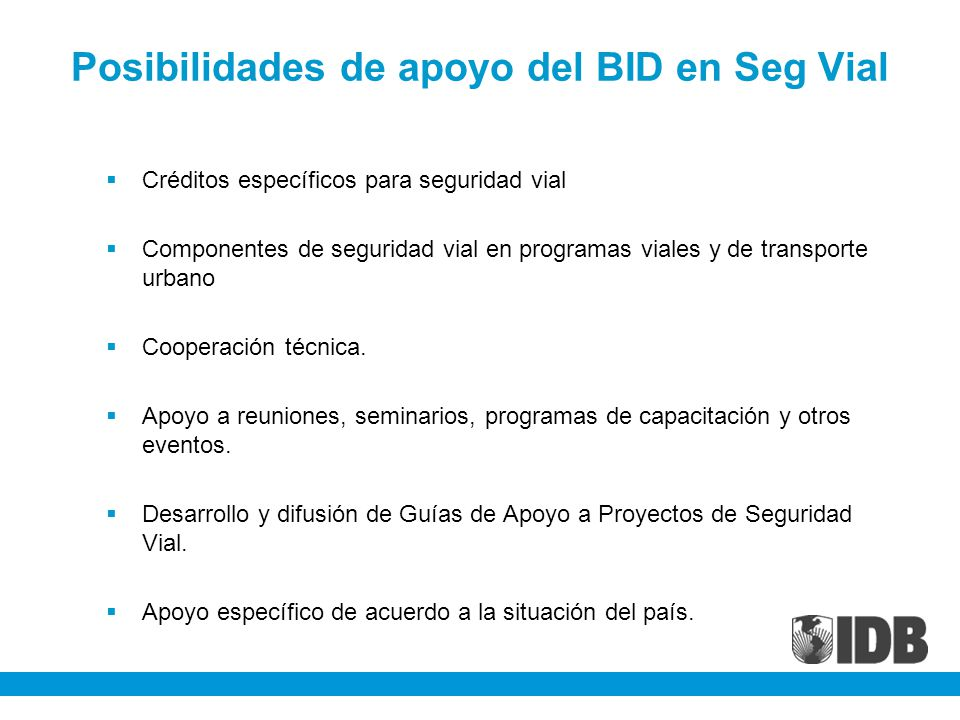 Posibilidades de apoyo del BID en Seg Vial
