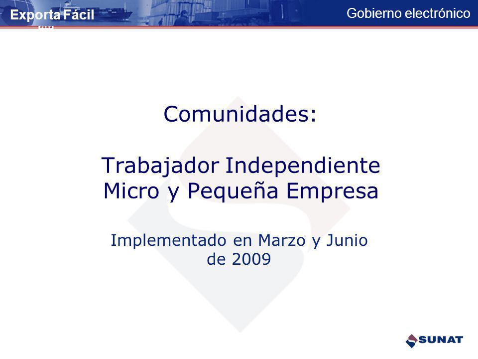 Comunidades: Trabajador Independiente Micro y Pequeña Empresa