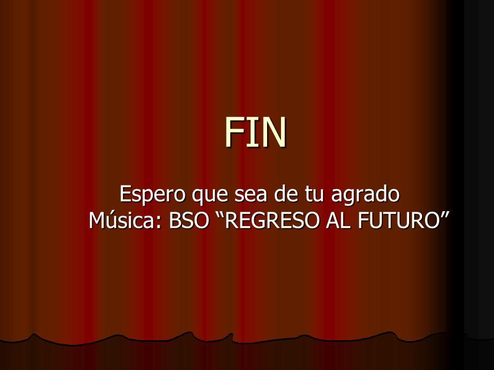 Espero que sea de tu agrado Música: BSO REGRESO AL FUTURO