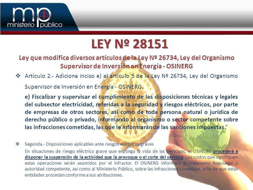 LEY Nº 28151 Ley que modifica diversos artículos de la Ley Nº 26734, Ley del Organismo Supervisor de Inversión en Energía - OSINERG.