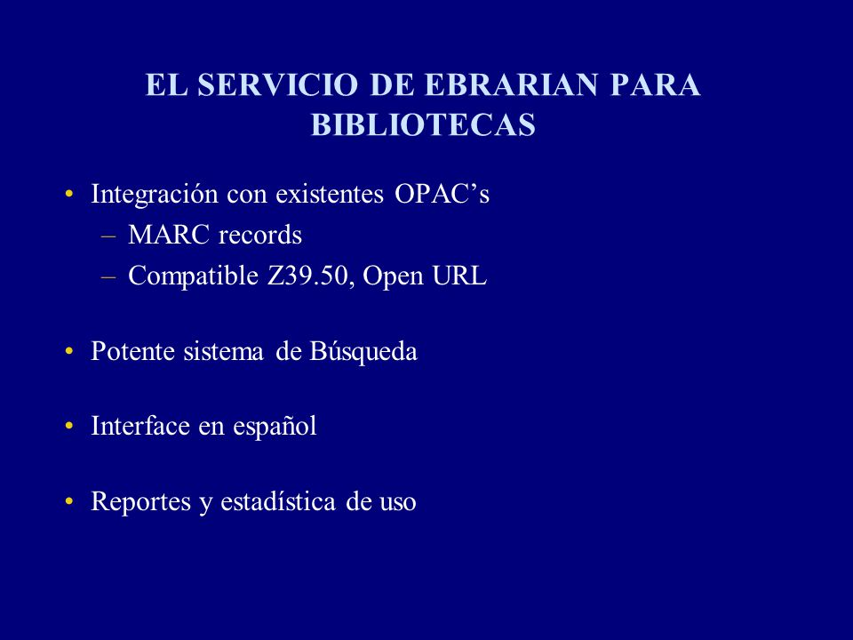 EL SERVICIO DE EBRARIAN PARA BIBLIOTECAS