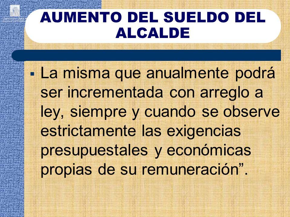 AUMENTO DEL SUELDO DEL ALCALDE