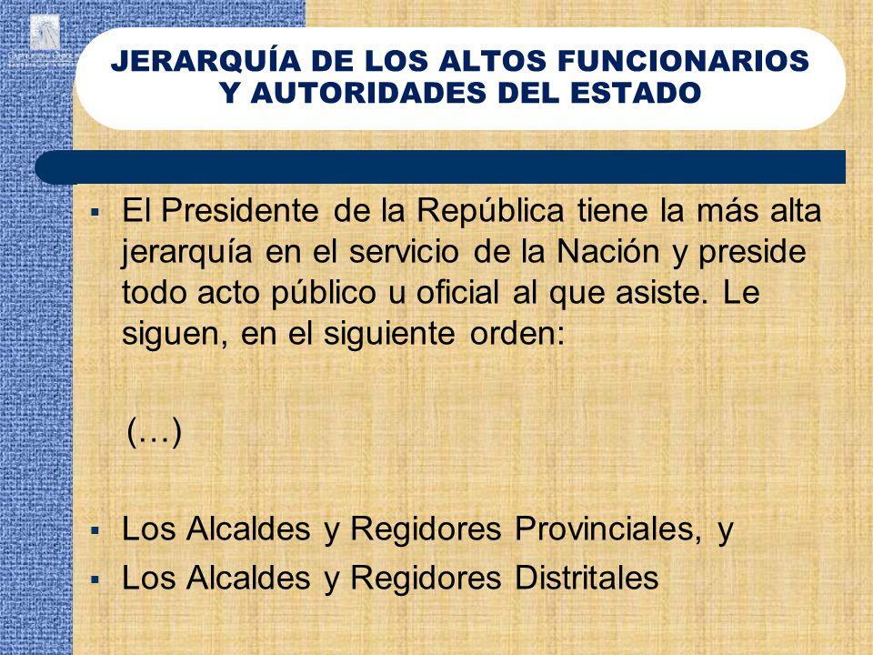 JERARQUÍA DE LOS ALTOS FUNCIONARIOS Y AUTORIDADES DEL ESTADO