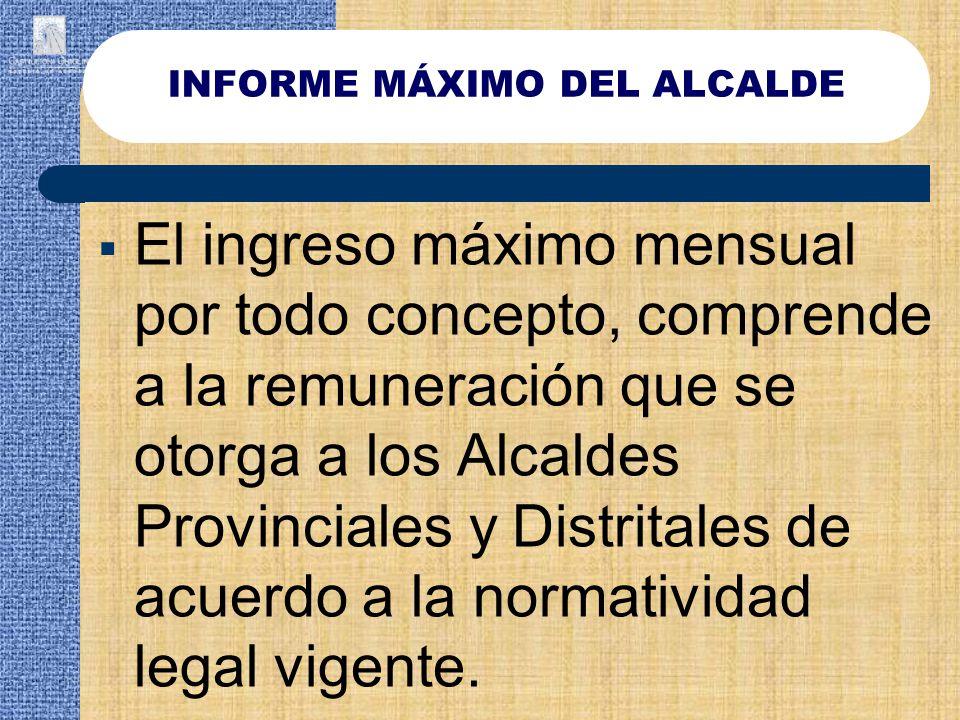INFORME MÁXIMO DEL ALCALDE