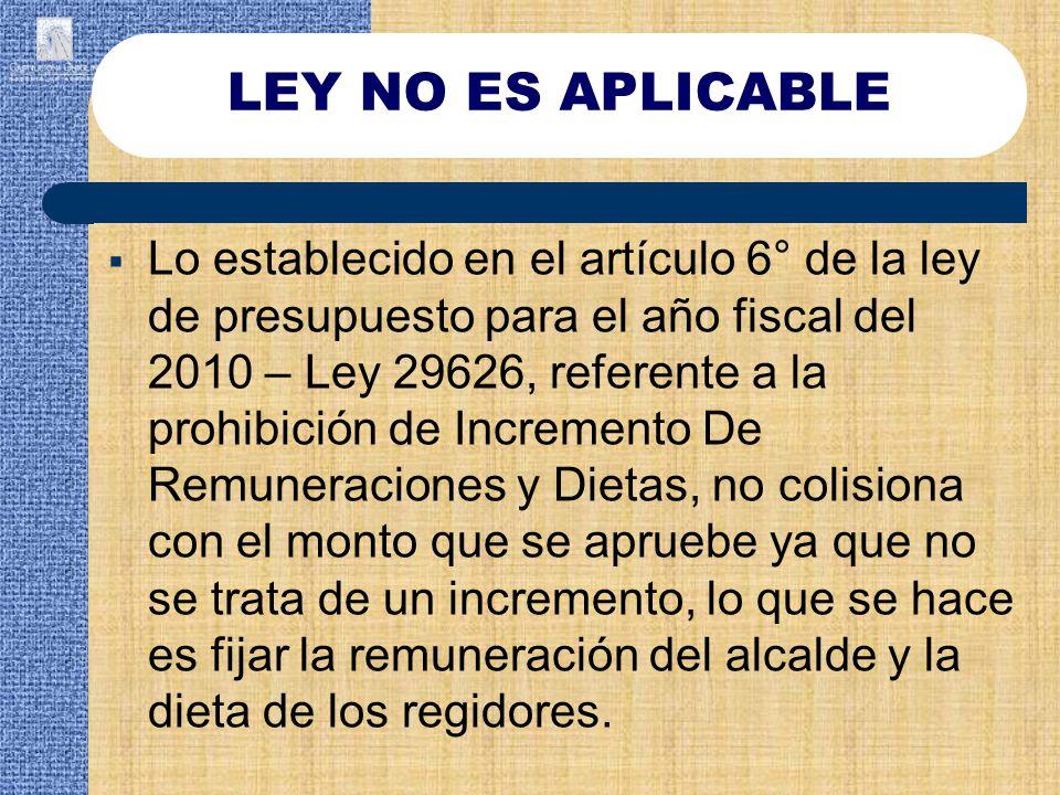 LEY NO ES APLICABLE