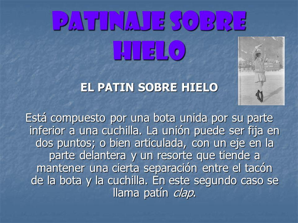 PATINAJE SOBRE HIELO EL PATIN SOBRE HIELO