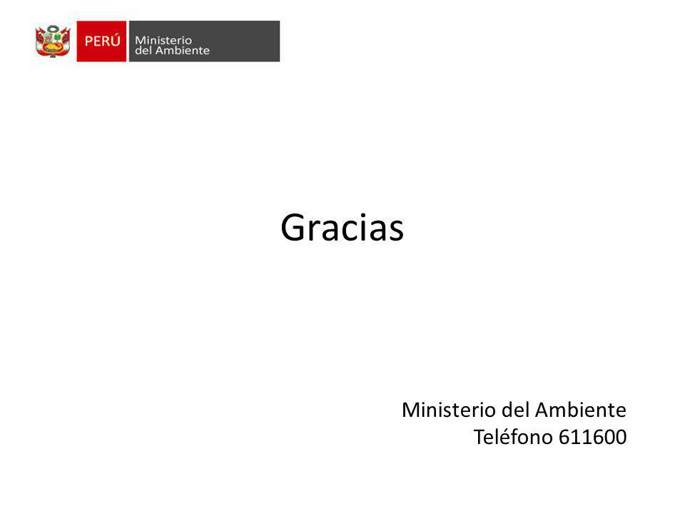 Gracias Ministerio del Ambiente Teléfono 611600