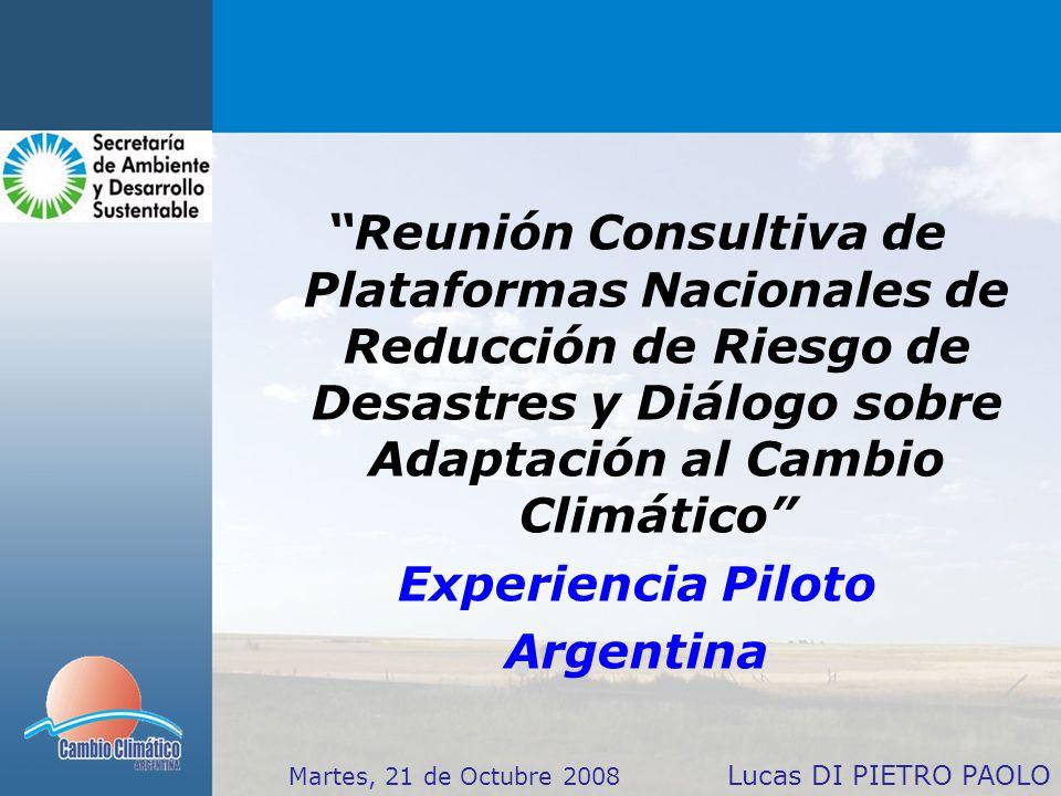 Reunión Consultiva de Plataformas Nacionales de Reducción de Riesgo de Desastres y Diálogo sobre Adaptación al Cambio Climático