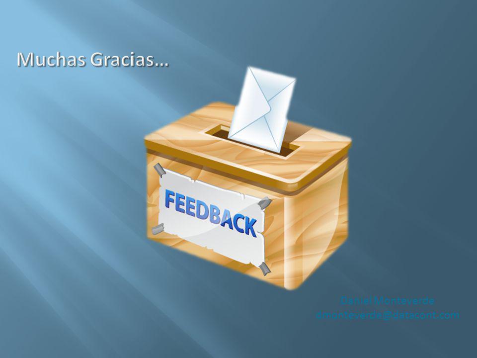 Muchas Gracias… Daniel Monteverde dmonteverde@datacont.com
