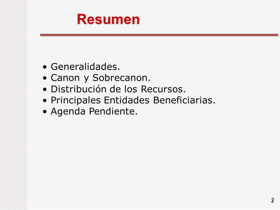 Resumen • Generalidades. • Canon y Sobrecanon.