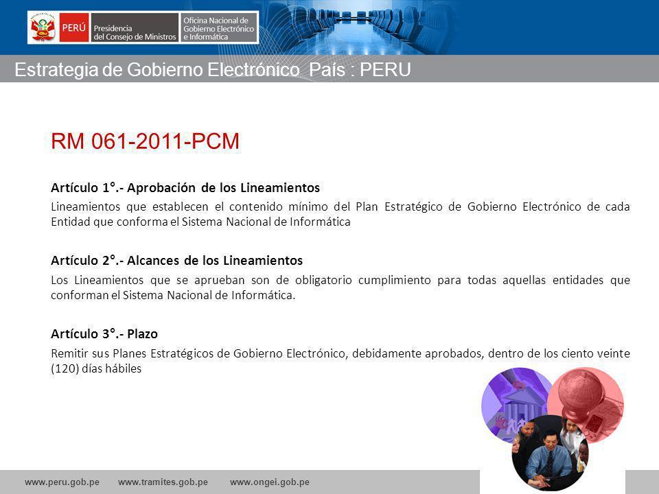 RM 061-2011-PCM Estrategia de Gobierno Electrónico País : PERU