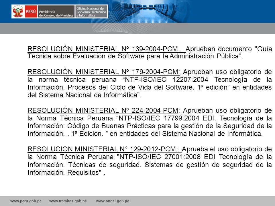 RESOLUCIÓN MINISTERIAL Nº 139-2004-PCM, Aprueban documento Guía Técnica sobre Evaluación de Software para Ia Administración Pública .