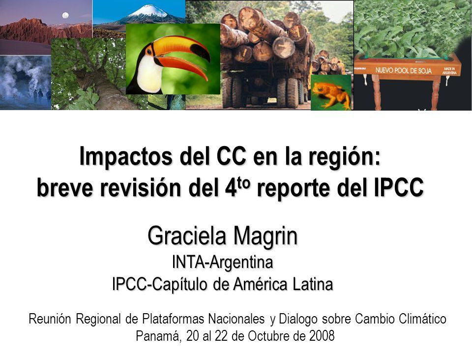 Impactos del CC en la región: breve revisión del 4to reporte del IPCC
