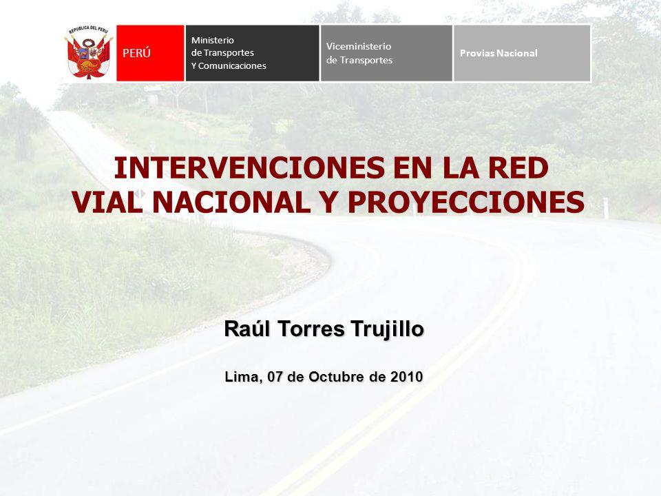 INTERVENCIONES EN LA RED VIAL NACIONAL Y PROYECCIONES