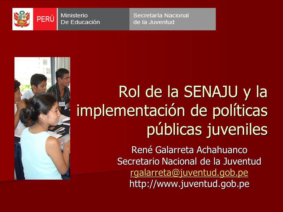 Rol de la SENAJU y la implementación de políticas públicas juveniles