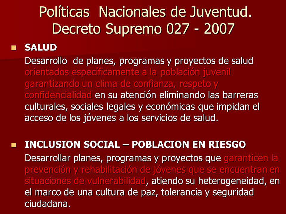 Políticas Nacionales de Juventud. Decreto Supremo 027 - 2007