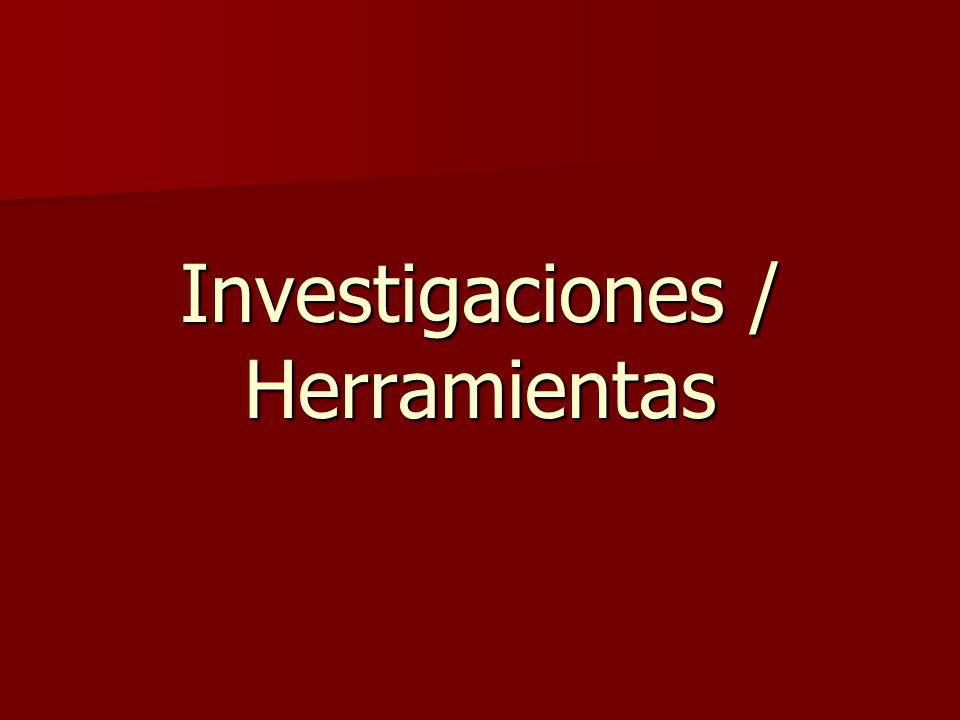 Investigaciones / Herramientas