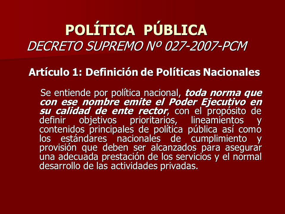 POLÍTICA PÚBLICA DECRETO SUPREMO Nº 027-2007-PCM