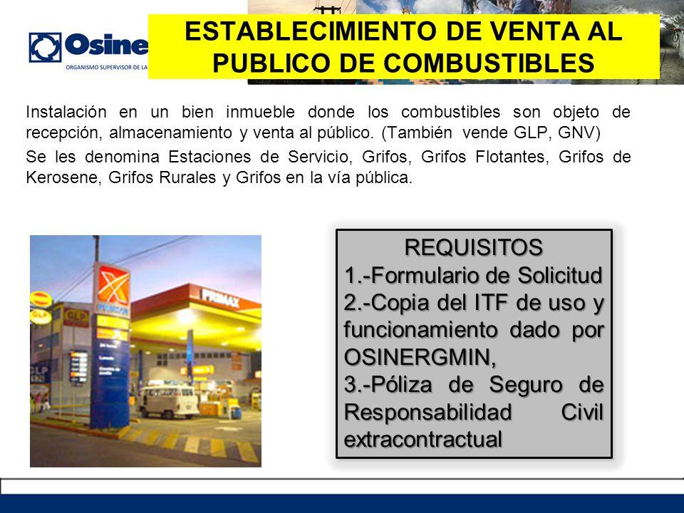 ESTABLECIMIENTO DE VENTA AL PUBLICO DE COMBUSTIBLES