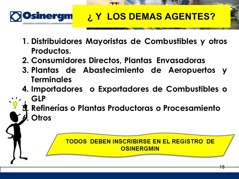 TODOS DEBEN INSCRIBIRSE EN EL REGISTRO DE OSINERGMIN