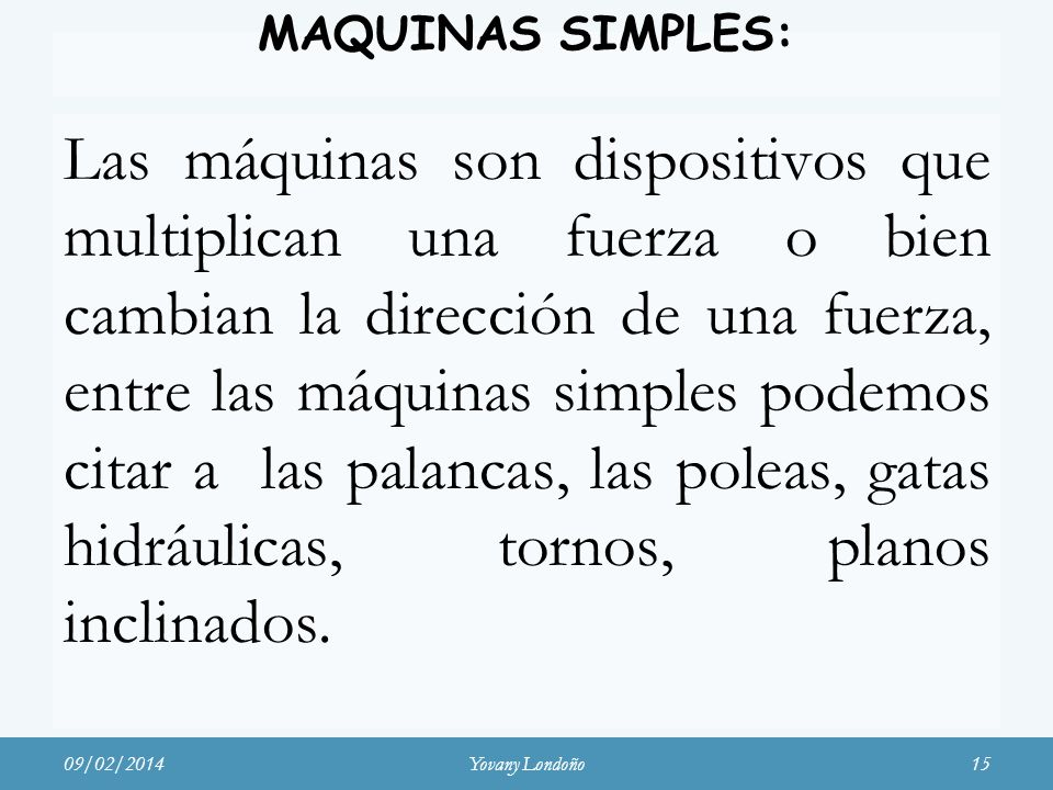 MAQUINAS SIMPLES: