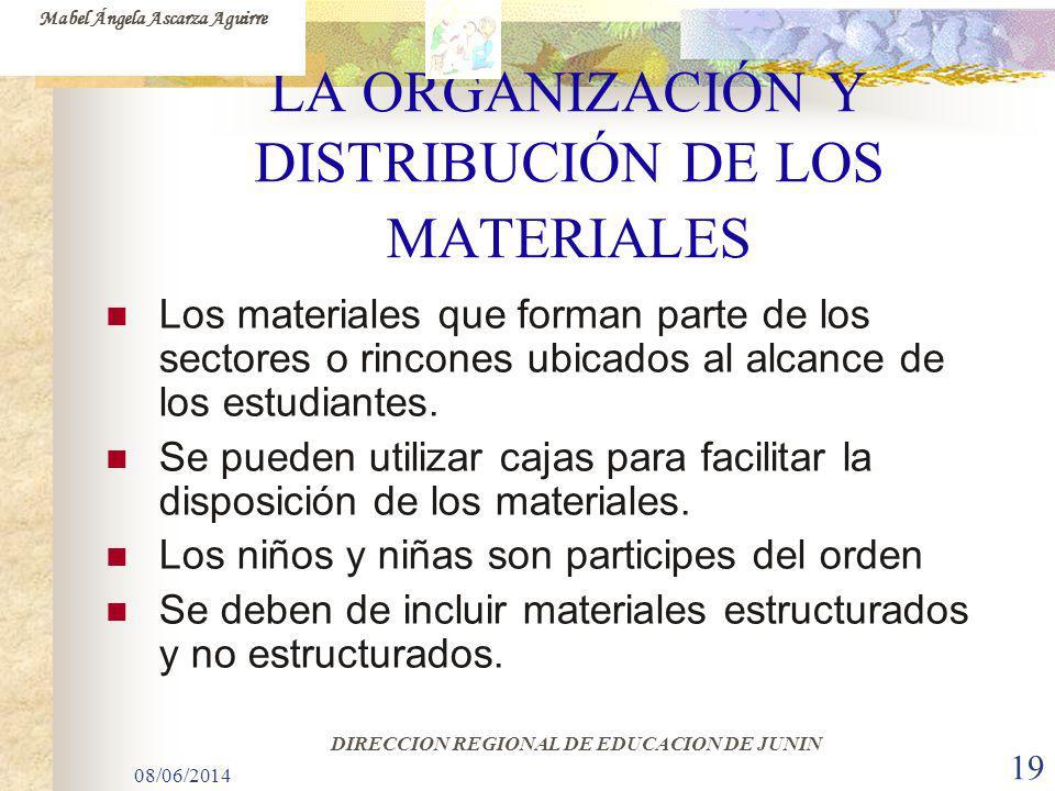 LA ORGANIZACIÓN Y DISTRIBUCIÓN DE LOS MATERIALES