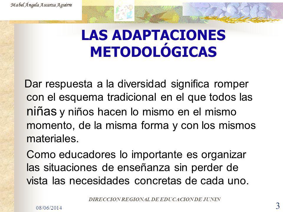 LAS ADAPTACIONES METODOLÓGICAS