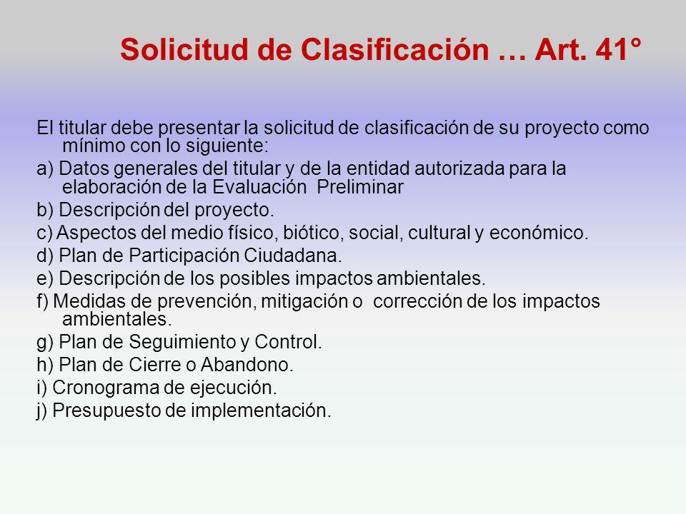 Solicitud de Clasificación … Art. 41°