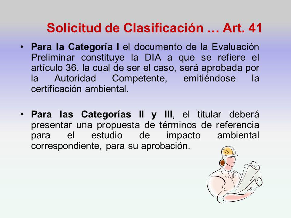 Solicitud de Clasificación … Art. 41