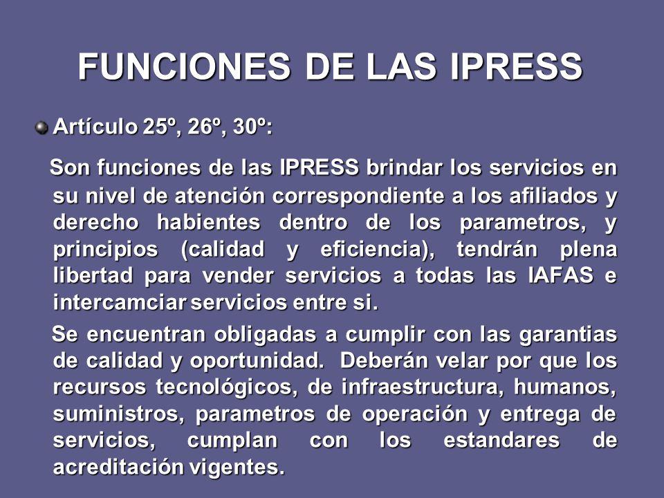 FUNCIONES DE LAS IPRESS