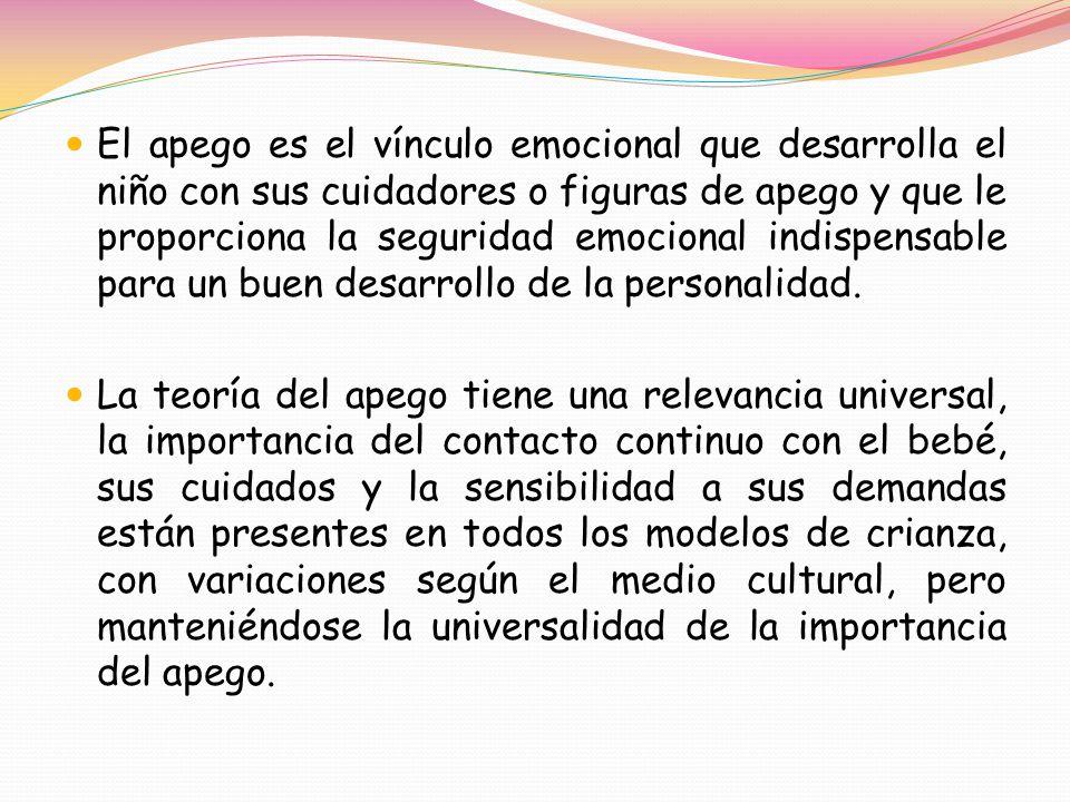 El apego es el vínculo emocional que desarrolla el niño con sus cuidadores o figuras de apego y que le proporciona la seguridad emocional indispensable para un buen desarrollo de la personalidad.